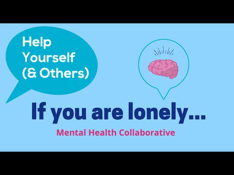 If you are lonely…